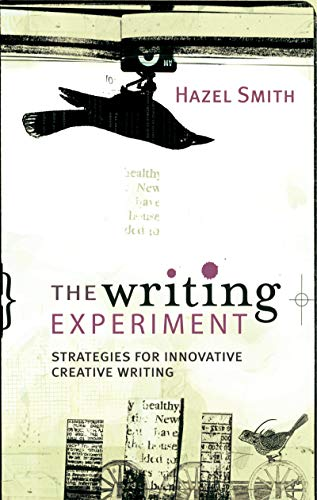 9781741140156: The Writing Experiment: Strategies for Innovative Creative Writing