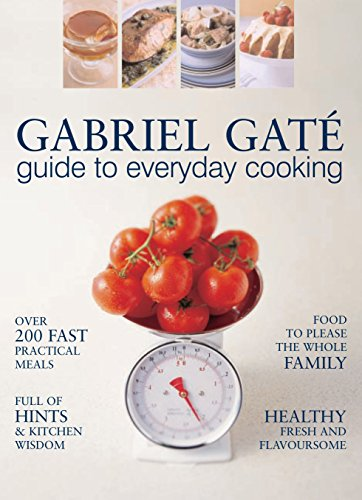 Guide to Everyday Cooking (9781741140330) by Gabriel Gate