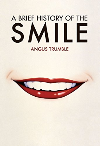 9781741140729: A Brief History of the Smile