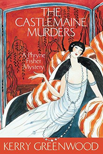 9781741140743: The Castlemaine Murders (Phryne Fisher Murder Mysteries)