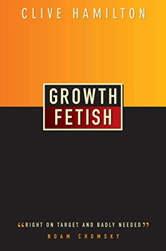 Growth Fetish: Right on Target and Badly Needed: Clive Hamilton