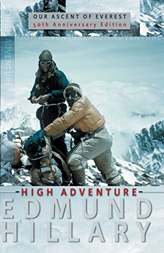 9781741140989: High Adventure - Our Ascent of Everest - 50th Anniversary Edition [Paperback]...