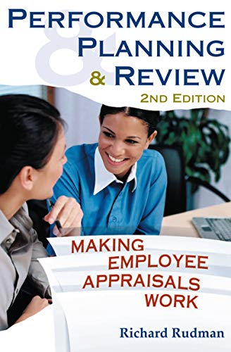 Performance Planning & Review: Making Employee Appraisals Work