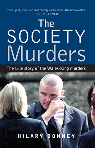 9781741141207: The Society Murders: The True Story of the Wales-King Murders