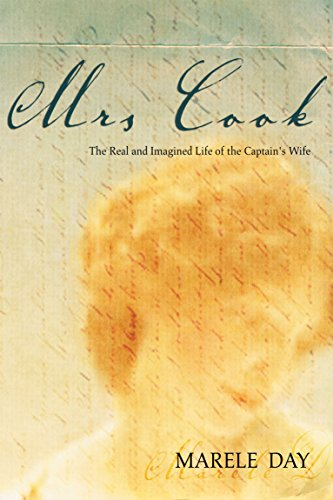 9781741141214: Mrs Cook: The Real and Imagined Life of the Captain's Wife