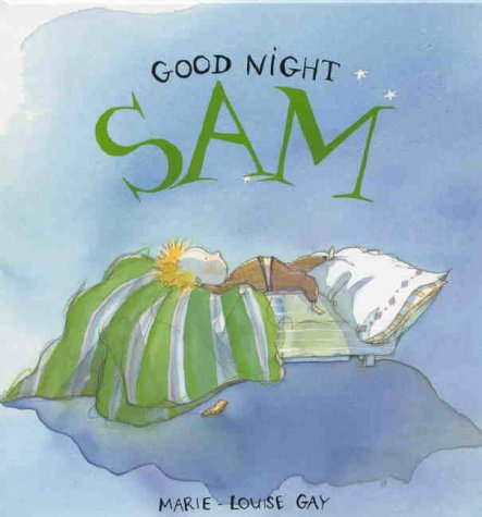 Good Night, Sam: Marie-Louise Gay