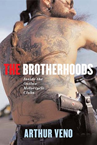 The Brotherhoods Inside the outlaw motorcycle clubs