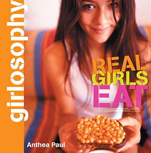 9781741141429: Girlosophy: Real Girls Eat (Girlosophy series)