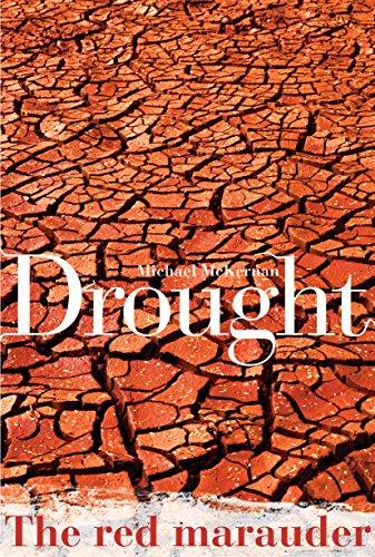Drought: The Red Marauder: McKernan, Michael