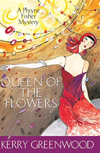 9781741142464: Queen of the Flowers: A Phryne Fisher Mystery