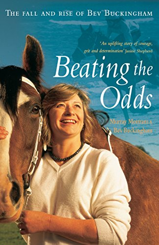 9781741142518: Beating the Odds: The Fall and Rise of Bev Buckingham