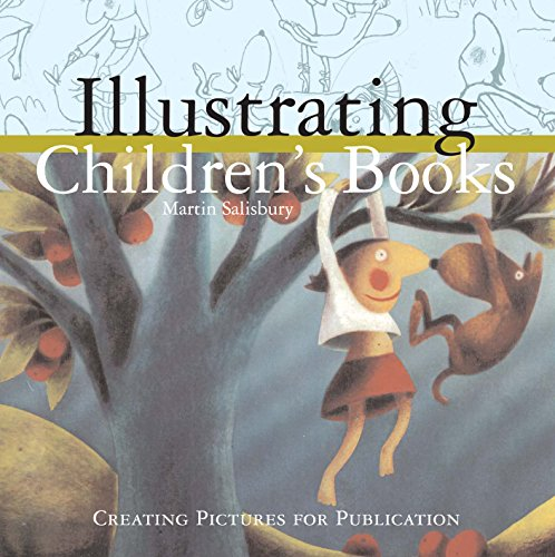 9781741143157: Illustrating Children's Books : Creating Pictures for Publication