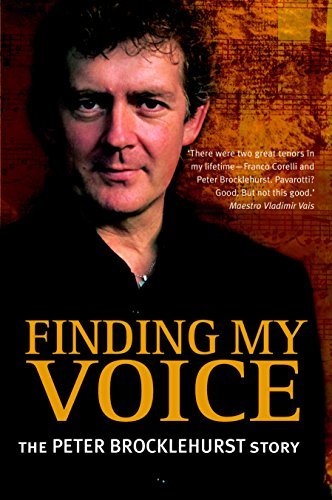 FINDING MY VOICE:THE PETER BROCKLEHURST STORY