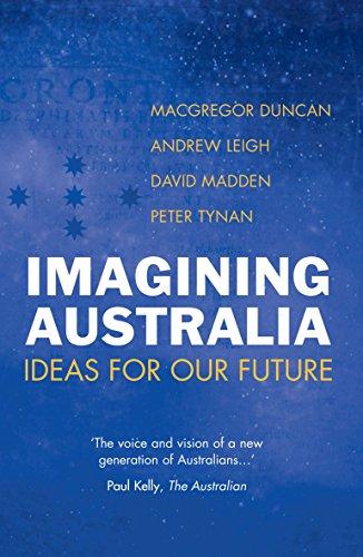 9781741143829: Imagining Australia: Ideas for Our Future