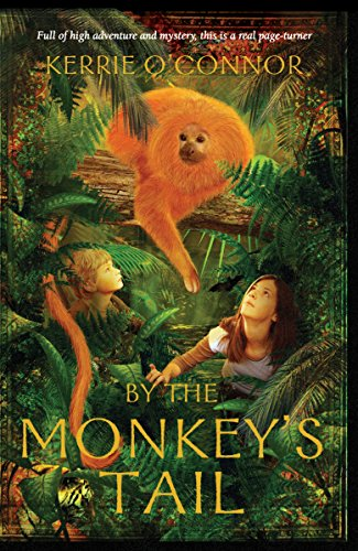 By the Monkey's Tail (Telares Trilogy): O'Connor, Kerrie