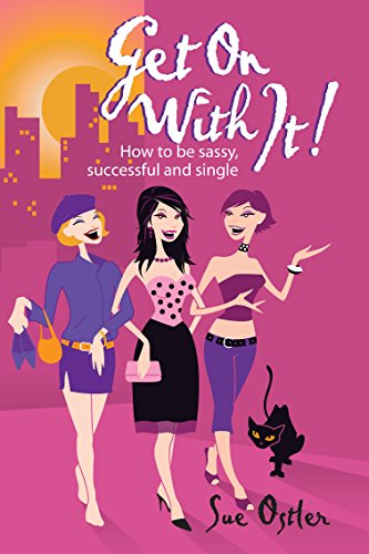 Get On with It!: How to be: Sue Ostler