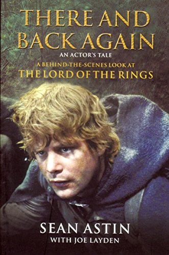 "9781741145113: There and Back Again : An Actor""s Tale. [Paperback] by Astin, Sean, and Layde..."