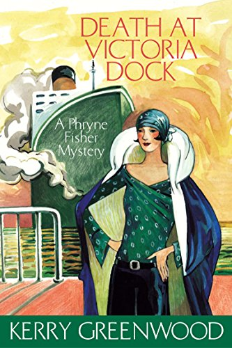 9781741145564: DEATH AT VICTORIA DOCK: A Phryne Fisher Mystery'