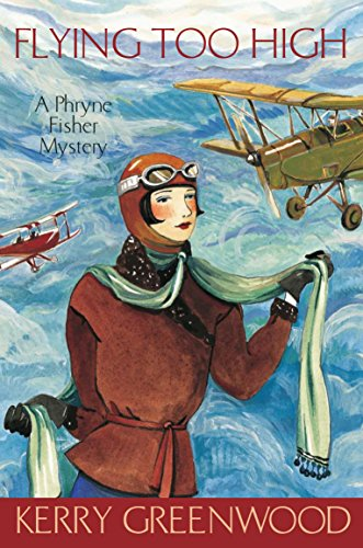 9781741145670: Flying too high: a Phryne Fisher mystery