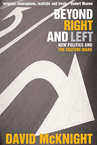 9781741145700: Beyond Right and Left: New politics and the culture wars