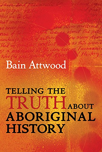 9781741145779: Telling the Truth About Aboriginal History