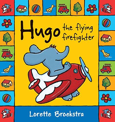 Hugo the Flying Firefighter (Hugo series): Broekstra, Lorette