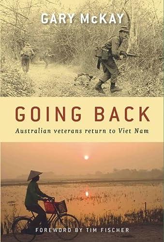 Going Back: Australian Veterans Return to Viet Nam: Gary McKay