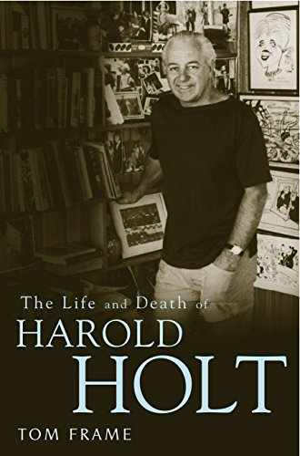 9781741146721: The Life and Death of Harold Holt