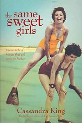 The Same Sweet Girls: King, Cassandra