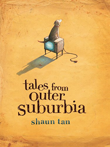 Tales from Outer Suburbia *Signed 1st Australian (true first)*: TAN, Shaun