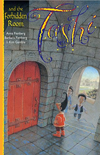 Tashi and the Forbidden Room: Bk. 12: Fienberg, Anna; Fienberg, Barbara