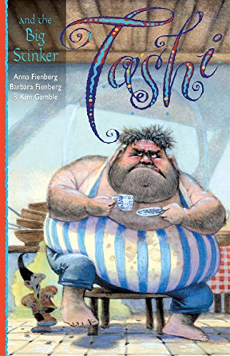 Tashi and the Big Stinker (Tashi series): Fienberg, Anna; Fienberg, Barbara