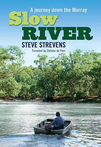9781741149869: Slow River: A journey down the Murray