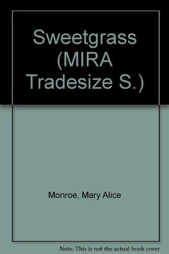 9781741162370: Sweetgrass (MIRA Tradesize S.)