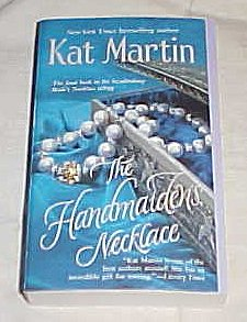 The Handmaiden's Necklace: Kat Martin