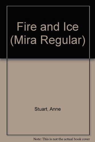 Fire and Ice [FIRE & ICE] [Mass Market Paperback]