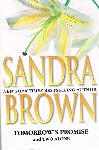 Tomorrow's Promise / Two Alone (1741166772) by Sandra Brown