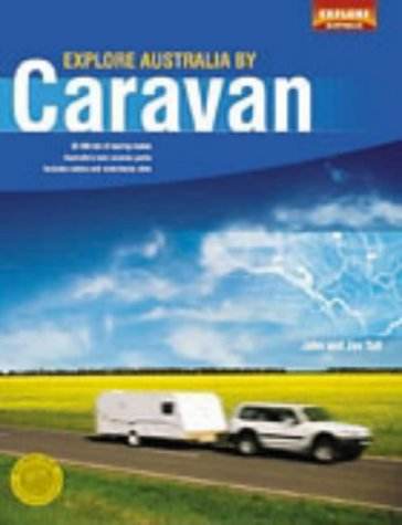 Explore Australia by Caravan: Tait, John and