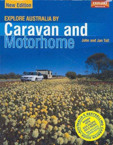 Explore Australia by Caravan and Motorhome: Tait, Jan, Tait,