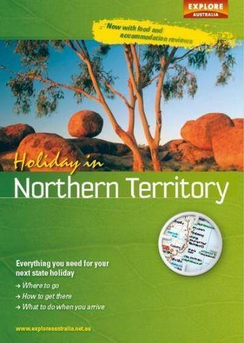 9781741173291: Holiday in Northern Territory