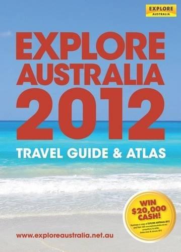 Explore Australia 2012: Australia, Explore