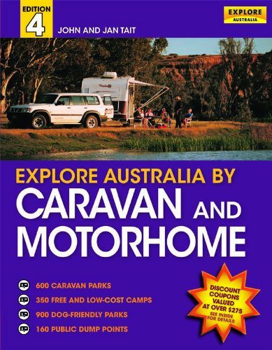 9781741173765: Explore Australia By Caravan and Motor Home