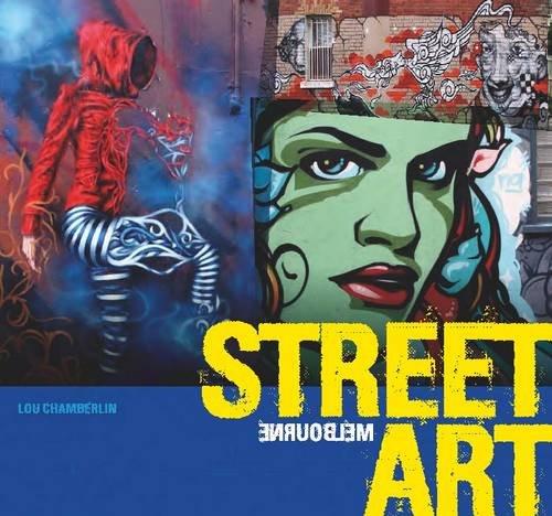 9781741174311: Street Art Melbourne