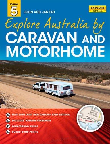 Explore Australia by Caravan and Motorhome (Paperback): Jan Tait
