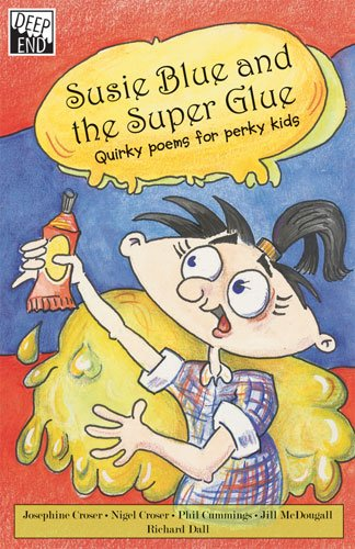 9781741203066: Susie Blue and the Super Glue