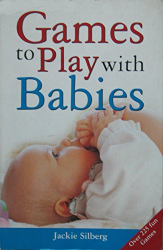 9781741210293: Games to Play with Babies (Australia Edition)