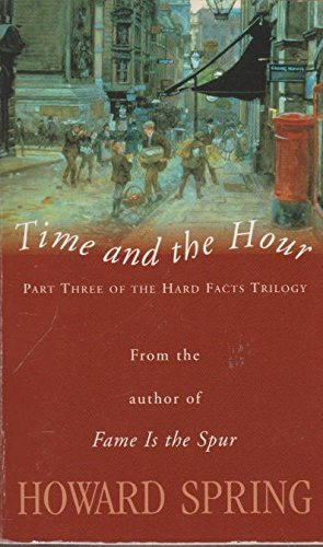 9781741211528: Time and The Hour (Part Three of the Hard Facts Trilogy)