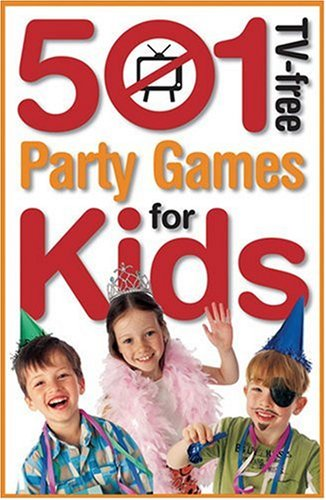 9781741218688: 501 Tv-free Party Games For Kids (501 TV-Free Kids)