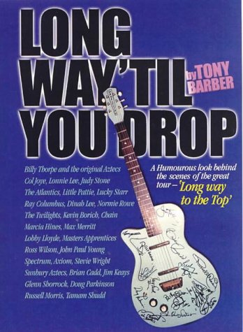 Long Way 'Till You Drop!: A Humorous Look behind the Scenes of the Great Tour - 'Long Way to the ...