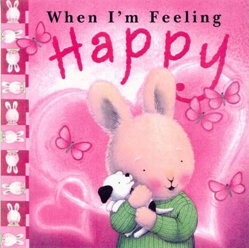 9781741245035: When I'm Feeling Happy (When I'm Feeling)
